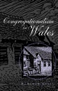 Congregationalism In Wales
