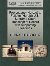 Provenzano (Nunzio) V. Follette (Harold) U.S. Supreme Court Transcript of Record with Supporting Pleadings
