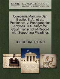Compania Maritima San Basilio, S. A., et al., Petitioners, V. Panagangelos Antypas. U.S. Supreme Court Transcript of Record with Supporting Pleadings