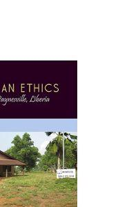 Christian Ethics: Notes from Paynesville, Liberia