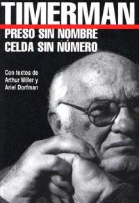 Preso Sin Nombre, Celda Sin Numero = Prisoner Without a Name, Cell Without a Number