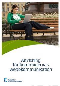 Anvisning för kommunernas webbkommunikation