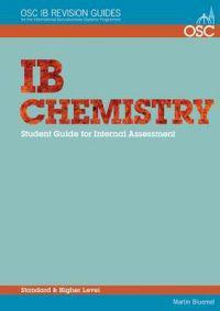 IB Chemistry: Student Guide for Internal Assessment