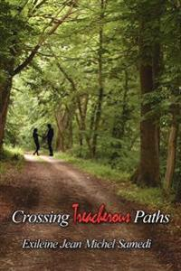 Crossing Treacherous Paths