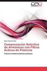 Compensacion Selectiva de Armonicos Con Filtros Activos de Potencia