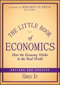 The Little Book of Economics: How the Economy Works in the Real World, Revi
