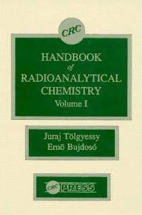 CRC Handbook of Radioanalytical Chemistry