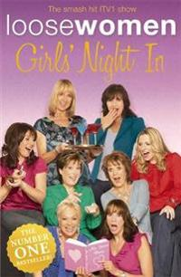 LOOSE WOMEN Girls' Night In