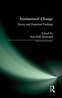 Institutional Change: Theory and Empirical Findings