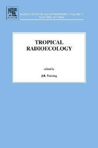 Tropical Radioecology