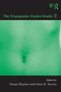 The Transgender Studies Reader 2