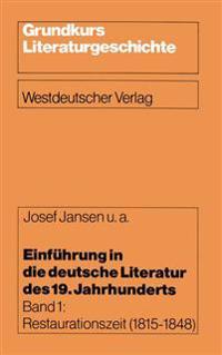 Einführung in Die Deutsche Literatur Des 19. Jahrhunderts