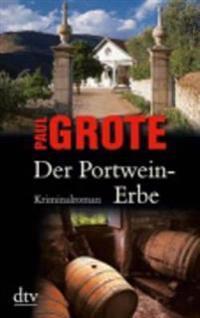Der Portwein-Erbe