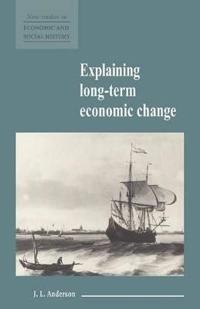 Explaining Long-Term Economic Change