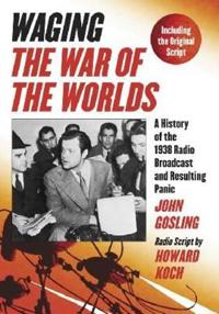 """Waging """"""""The War of the Worlds"""