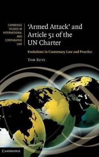 Armed Attack and Article 51 of the UN Charter