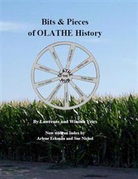 Bits & Pieces of Olathe History