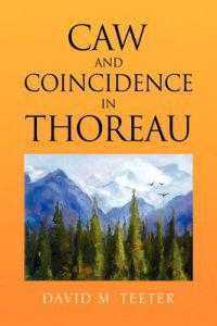 Caw and Coincidence in Thoreau