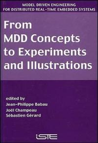From MDD Concepts to Experiments and Illustrations