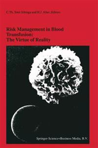 Risk Management in Blood Transfusion