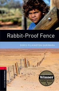 Oxford Bookworms Library: Rabbit-Proof Fence