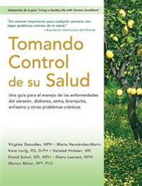 Tomando control de su salud / Taking Control of Your Health