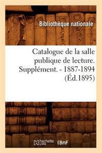Catalogue de La Salle Publique de Lecture. Supplement. - 1887-1894 (Ed.1895)