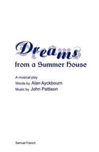 Dreams from a Summerhouse