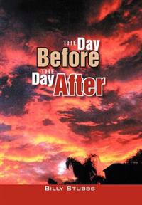 The Day Before the Day After