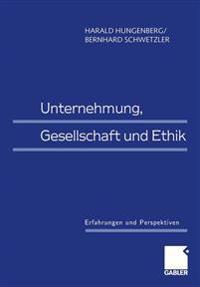 Unternehmung, Gesellschaft Und Ethik