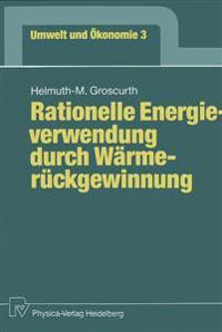 Rationelle Energieverwendung Durch Wärmerückgewinnung