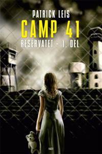 Camp 41-Reservatet