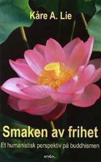 Smaken av frihet - Kåre A. Lie | Inprintwriters.org