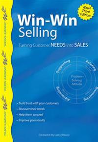 Win-Win Selling: Turning Customer Needs Into Sales