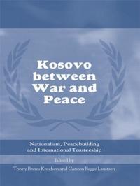 Kosovo between War and Peace
