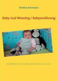 Baby-Led Weaning / Babyern Hrung