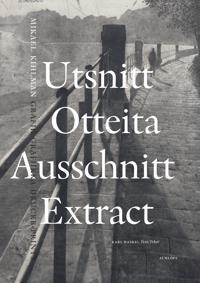 Utsnitt / Otteita / Ausschnitt / Extract : Mikael Kihlman, grafik / grafiikka / Drucke / prints