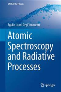 Atomic Spectroscopy and Radiative Processes