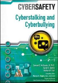 Cyberstalking and Cyberbullying