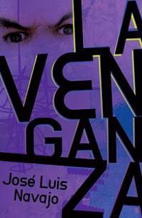 La venganza / Revenge
