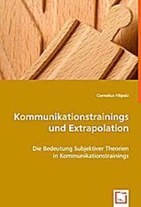 Kommunikationstrainings und Extrapolation