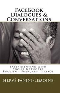 Facebook Dialogues & Conversations: English-Francais -Kreyol Ayisyen