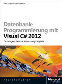 Datenbank-Programmierung mit Visual C2012 (Buch + E-Book)