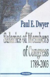 Salaries of Members of Congress, 1789-2003