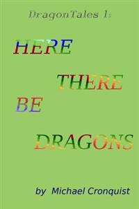 Dragon Tales 1: Here There Be Dragons
