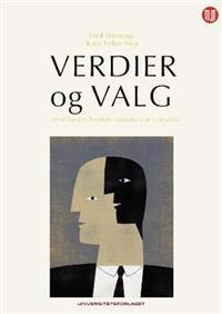 Verdier og valg - Fred Wenstøp, Knut Lehre Seip pdf epub