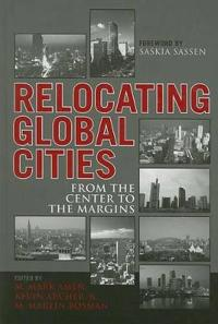 Relocating Global Cities