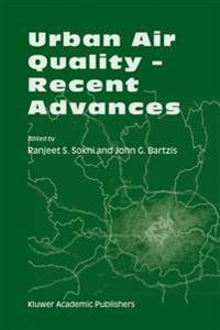 Urban Air Quality - Recent Advances
