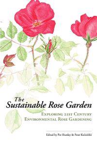 The Sustainable Rose Garden