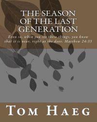 The Season of the Last Generation